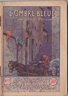 COLLECTION PRINTEMPS N° 57 L'OMBRE BLEUE IMPRIMERIE DE MONTSOURIS - 1901-1940