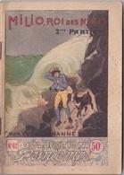 COLLECTION PRINTEMPS N° 62 MILIO ROI DES NEIGES   IMPRIMERIE DE MONTSOURIS - 1901-1940