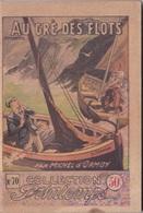 COLLECTION PRINTEMPS N° 70 AU GRE DES FLOTS  IMPRIMERIE DE MONTSOURIS - 1901-1940