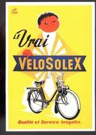 REF 469 : CPM Repro Affiche Ancienne Le Vrai Vélo Solex Par René RAVO - Publicité