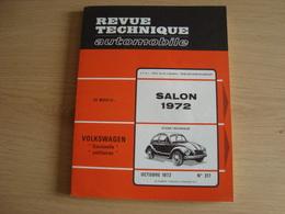 REVUE TECHNIQUE AUTOMOBILE N°317 VOLKSWAGEN COCCINELLE UTILITAIRES 1972 - Auto