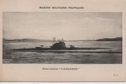MARINE MILITAIRE FRANCAISE  SOUS MARIN LAGRANGE - Guerra