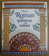Usborne – Roman Patterns To Colour - Enfants
