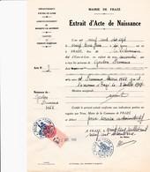 FRAZE CANTON DE THIRON GARDAIS MAIRIE EXTRAIT D ACTE DE NAISSANCE DE MR FRUMENCE AVEC CACHET ET TIMBRE FISCAL ANNEE 1917 - Francia
