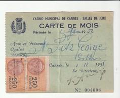 Carte De Mois Du Casino Municipal De Cannes / Salle De Jeux , Avec Timbres Fiscaux (paire 250f, 50f, 4f) ,1952 - Fiscaux