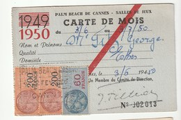 Carte De Mois Du Casino Palm Beach Cannes / Salle De Jeux , Avec Timbres Fiscaux ( 200f, 60f, 6f) ,1950 - Fiscaux