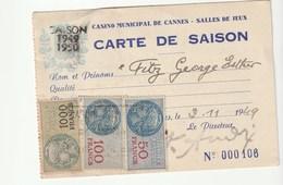 Carte De Saison Du Casino Municipal De Cannes / Salle De Jeux , Avec Timbres Fiscaux ( 1000f, 100f, 50f,10f,1f) ,1949 - Fiscaux