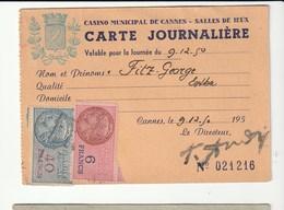 Carte Journalière Du Casino Municipal De Cannes / Salle De Jeux , Avec Timbres Fiscaux ( 40f, 6f)) ,1950 - Fiscaux