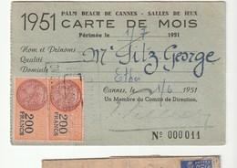 Carte De Mois Du Casino Palm Beach Cannes / Salle De Jeux , Avec Timbres Fiscaux ( 200f, 70f, 10f, 4f) ,1951 - Fiscaux