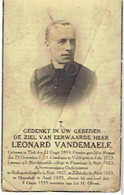 E.H. VANDEMAELE Leonard - TIELT / VELDEGEM / POPERINGE / ROLLEGEM-KAPELLE / ZILLEBEKE / MOORSLEDE Er + 1939 - Images Religieuses