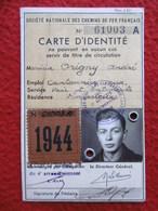 CARTE IDENTITE CHEMINS DE FER VIGNETTE 1944 - Documents Historiques