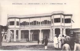 COTE D'IVOIRE Ivory Coast (ex AOF) GRAND BASSAM : L'Hotel D'ORIENT - CPA - Afrique Noire Africa - Ivory Coast