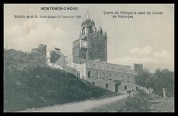 MONTEMOR-O-NOVO -Torre Do Relógio E Casa Do Conde De Valenças.(Ed. M. D. Sant'Anna-2ª Serie Nº 180) Carte Postale - Evora