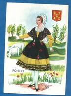 Carte Brodée Costume Régional Du Poitou Avec Blason Mouton Illustrateur Jomi Ed Vacances Non Voyagée - Brodées