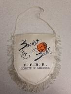 Fanion Basket Ball De La FFBB Du Comité De Gironde (ancien Modèle) - Habillement, Souvenirs & Autres