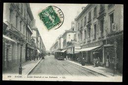 Tours Société Générale Et Rue Nationale LL 1914 Animée Tramway - Tours