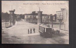 REF 470 : CPA Italie Italia Saluti Da Livorno Piazza Rome Beau Plan Tramway - Italie