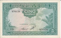 INDOCHINE  5 Piastres Nd(1953)  ** UNC **   Indo-china - Indocina