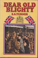 Dear Old Blighty // E. S. Turner - War 1914-18