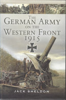 The German Army On The Western Front, 1915 // Jack Sheldon - War 1914-18