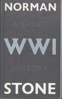 World War One ~ A Short History // Norman Stone - War 1914-18