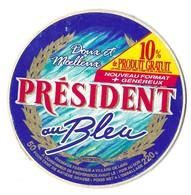 FROMAGE BESNIER  PRESIDENT AU BLEU, 10% GRATUIT, FABRIQUE A VILLARD DE LANS ISERE, ETIQUETTE RARE A VOIR - Fromage