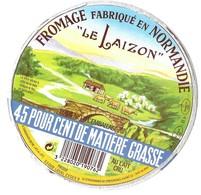 FROMAGE LE LAIZON ( PONT, VACHES, CHAUMIERE ) ETIQUETTE RARE PRODIF LAVAL, FROMAGERIES D ORBEC ET LE MESNIL AUGER, - Fromage