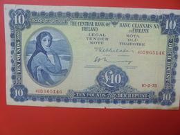 IRLANDE(REPUBLIQUE) 10 POUNDS 1962-76 N°66c CIRCULER (B.11) - Ireland