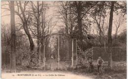 31ksth 1847 CPA - MONTGERON - LA GRILLE DU CHATEAU - Montgeron