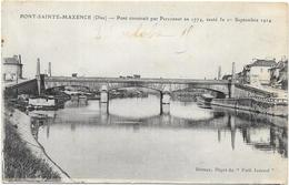 PONT SAINT MAXENCE : LE PONT - Pont Sainte Maxence