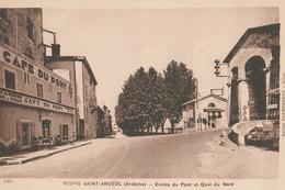 CPA 07 BOURG- SAINT ANDEOL ENTREE DU PONT CAFE DU PONT QUAI DU NORD - Bourg-Saint-Andéol