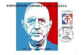 CHARLES DE GAULLE- Exposition LE HAVRE 10-18 Novembre 1990 Timbre Et Tampon ( Croix De Lorraine ) - Documents Historiques
