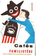 """C F/ Buvard /Cafés """"Famalistère"""" (Forma 21 X 14)  (N= 1) - Koffie En Thee"""