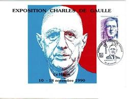 CHARLES DE GAULLE- Exposition LE HAVRE 10-18 Novembre 1990 Timbre(général) Et Tampon - Historical Documents