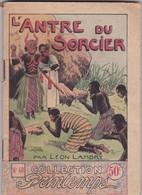 COLLECTION PRINTEMPS N° 40 L'ANTRE DU SORCIER EDITIONS DE MONSOURIS - 1901-1940