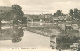 Saint Lo; 1919 Le Déversoir Sur La Vire - Voyagé. (LL.) - Saint Lo
