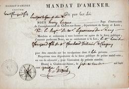 1815 CHALON-sur-SAÔNE MANDAT D'AMENER Contre Louis FOUCHARD Voiturier à CHAGNY (71) - Historical Documents