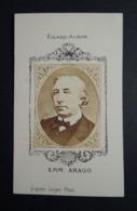 Photographie Ancienne FIGARO-ALBUM.   Format CDV.   Portrait  Par Leger.  Emmanuel  ARAGO.  Homme Politique - Old (before 1900)