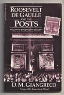 France, ROOSEVELT, DE GAULLE & The POSTS, French Postal System 1942-44, Book In English, World War II - Correomilitar E Historia Postal
