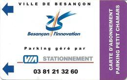 CARTE STATIONNEMENT BANDE MAGNÉTIQUE VILLE DE BESANÇON 25 DOUBS L'INNOVATION ABONNEMENT PARKING PETIT CHAMARS - Francia