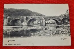 BOUILLON  -    Le Pont - Bouillon
