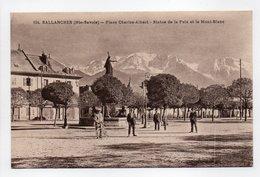 - CPA SALLANCHES (74) - Place Charles-Albert - Statue De La Paix Et Le Mont-Blanc (avec Personnages) - Photo Montant 104 - Sallanches