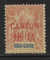 CHINE (CANTON) - YVERT N° 12 * MH - COTE = 42 EUR. - Nuevos
