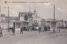 Tramways Blankenberghe La Gare Du Tram Electrique - Tranvía