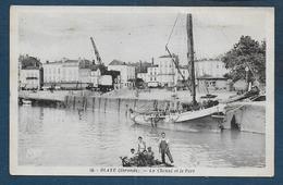 BLAYE - Le Chenal Et Le Port - Blaye