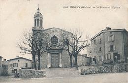 IRIGNY - N° 1010 - PLACE ET L'EGLISE - Autres Communes