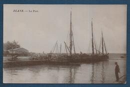 BLAYE - Le Port - Blaye