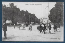 BLAYE - Allées Du Débarcadère - Blaye