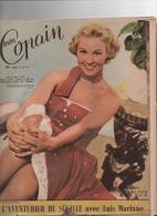 """Revue """"Mon Copain """"N°11-1954-LUIS MARIANO-MICHELE MORGAN-CHARLTON HESTON- - Cinéma"""