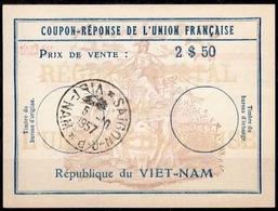 VIETNAM / VIET-NAM Coupon Reponse De L'Union Francaise Uf8C 2 $ 50 Reply Antwortschein O SAIGON 5.10.57 - Viêt-Nam